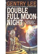 Double Full Moon Night -  Gentry Lee