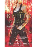 Bitter Night - FRANCIS, DIANA PHARAOH