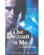 The Demon in Me - ROWEN, MICHELLE