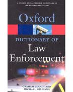 Oxford Dictionary of Law Enforcement - GOOCH, GRAHAM - WILLIAMS, MICHAEL