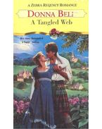 A Tangled Web - BELL, DONNA