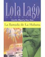 La llamada de la Habana - Nivel 2 - MIQUEL, LOURDES - SANS, NEUS