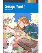 Courage, Youki! - A1 Niveau - BOCQUILLON, ULRIKE