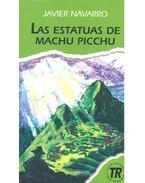 Las estatuas de Machu Picchu - Nivel 2 - NAVARRO, JAVIER