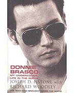 Donnie Brasco - PISTONE, JOSEPH D. - WOODLEY, RICHARD