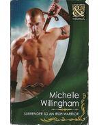 Surrender to an Irish Warrior - WILLINGHAM, MICHELLE