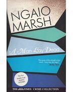 A Man Lay Dead - Marsh, Ngaio