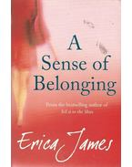 A Sense of Belonging - James, Erica