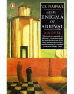 The Enigma of Arrival - NAIPAUL, V.S.