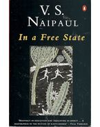 In a Free State - NAIPAUL, V.S.