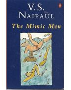The Mimic Men - NAIPAUL, V.S.
