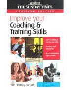 Improve your Coaching & Training Skills - FORSYTH, PATRICK