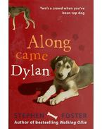 Along Came Dylan - FOSTER, STEPHEN