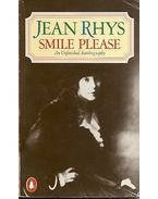 Smile Please: An Unfinished Autobiography - Jean Rhys