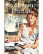 At a Time Like This - DUNNE, CATHERINE