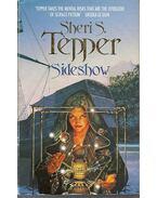 Sideshow - TEPPER, SHERI S.