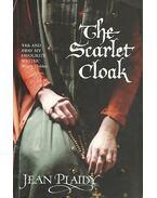 The Scarlet Cloak - Plaidy, Jean