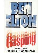 Gasping - Ben Elton