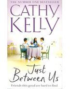 Just Between Us - Kelly, Cathy