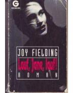 Lauf, Jane, lauf! - Fielding, Joy