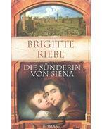 Die Sünderin von Siena - Brigitte Riebe