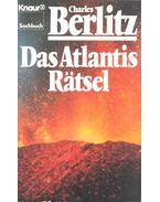 Das Atlantis Rätsel - Berlitz, Charles