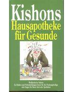 Hauspotheke für Gesunde - Ephraim Kishon