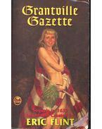 The Grantville Gazette - FLINT, ERIC