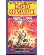 The King Beyond the Gate - GEMMEL, DAVID