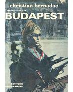 L'exécution de Budapest - Bernadac, Christian