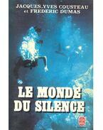 Le monde du silence - COUSTEAU, JACQUES-YVES - DUMAS, FRÉDÉRIC