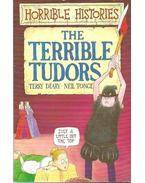 The Terrible Tudors - Terry Deary