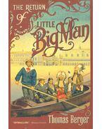 The Return Of The Little Big Man - Berger, Thomas