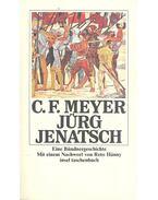 Jürg Jenatsch - Meyer, Conrad Ferdinánd