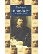Le Bateau ivre et autres poèmes - Rimbaud, Arthur