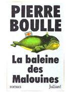 La baleine des Malouines - Boulle, Pierre