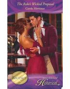 The Rake's Wicked Proposal - Mortimer, Carole