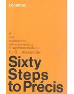 Sixty Steps to Précis - Alexander,L. G.