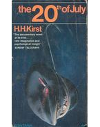 The 20th of July - Kirst, Hans Hellmut