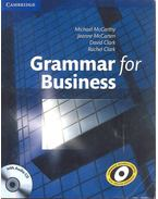 Grammar for Business with Audio CD - MCCARTHZ, MICHAEL - MCCARTEN, JEANNE - CLARK, DAVID - CLARK, RACHEL