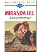Un amant en héritage - Lee, Miranda