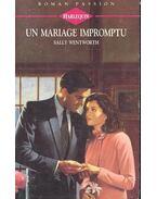 Un mariage impromptu - Wentworth, Sally