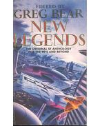 New Legends - The Original SF Anthology for the 90's and Beyond - Bear, Greg