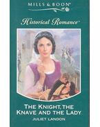 The Knight, the Knave and the Lady - LANDON, JULIET