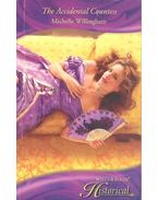 The Accidental Countess - WILLINGHAM, MICHELLE