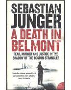A Death In Belmont - Junger, Sebastian