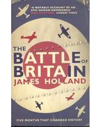 The Battle of Britain - HOLLAND, JAMES