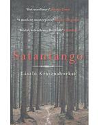 Satantango - Krasznahorkai László