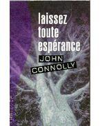 Laissez toute espérance - John Connolly