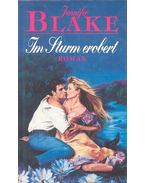 Im Sturm erobert - JENNIFER BLAKE